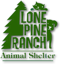 Lone Pine Ranch Animal Shelter